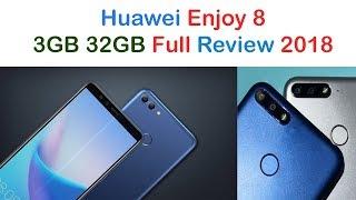 Huawei Enjoy 8 2018 3GB 32GB Full Review
