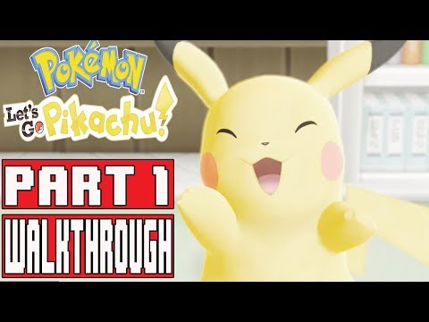 POKEMON LETS GO PIKACHU Gameplay Walkthrough Part 1 - No Commentary (Nintendo Switch)