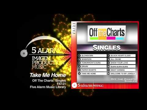 Take Me Home - 5 Alarm Music New Release