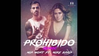 Mia Mont Feat Mike Bahía - Prohibido