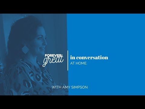 Forever Great In Conversation With Amy Simpson | Season 1 | Episode 3 🎬