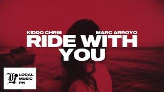 Kiddo Chris - Ride With You