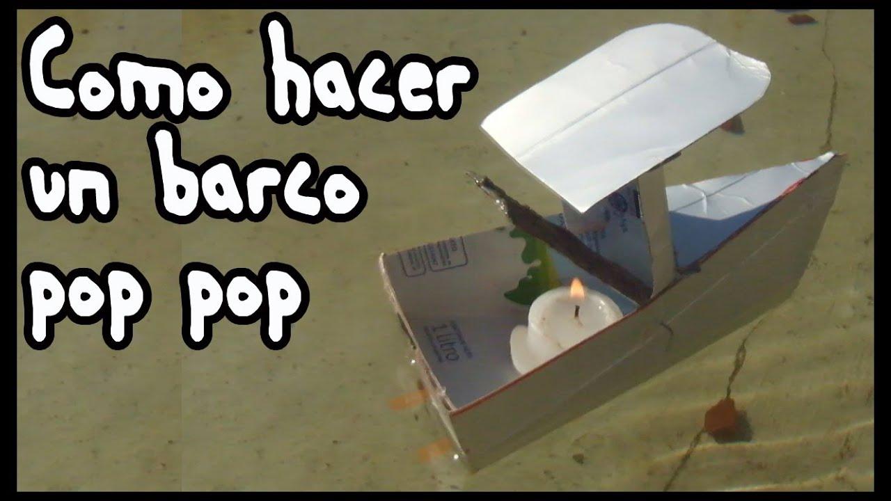 Como hacer un barco a vapor pop pop youtube - Como construir un zapatero ...