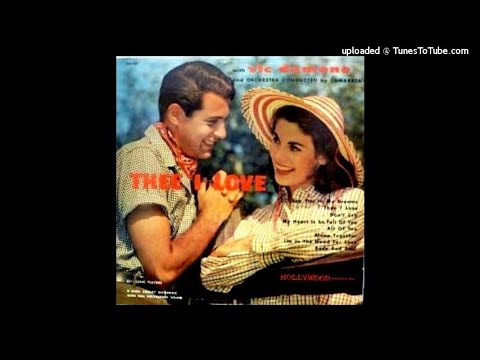 Vic Damone and Camatra's Orchestra and other orchestras: Thee I Love (Hollywood Records)