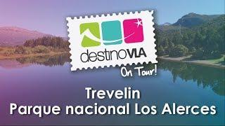 Destino VLA On Tour! Trevelin - Parque Nacional Los Alerces