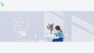 [Vietsub + Kara] Nghe Tình Yêu - 耳听爱情 - Trang Tâm Nghiên