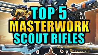Destiny 2: TOP 5 MASTERWORK SCOUT RIFLES!