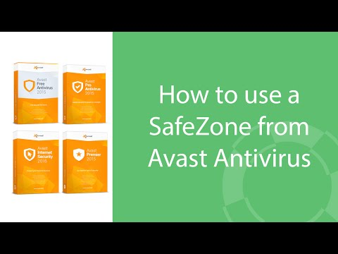 Avast Antivirus: How To Use SafeZone Private Desktop