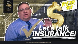 REIR 101: LET'S TALK INSURANCE! (REAL ESTATE INVESTMENT)