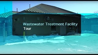 Wastewater Treatment Facility Tour