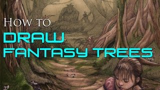 How to Draw Fantasy Trees