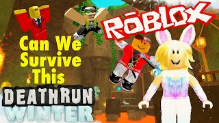 Can We Survive This Winter Roblox Deathrun