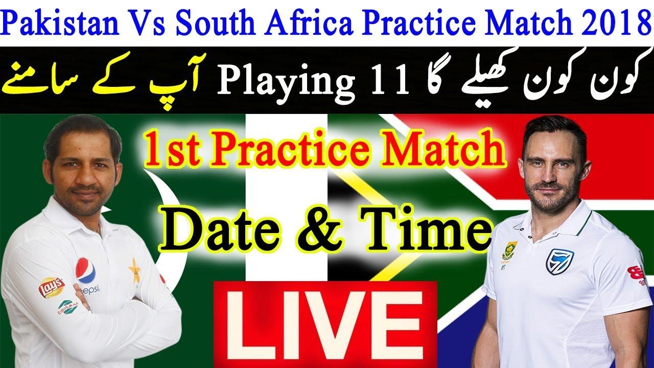 Pakistan Vs South Africa Practice Match 2018 Live ...