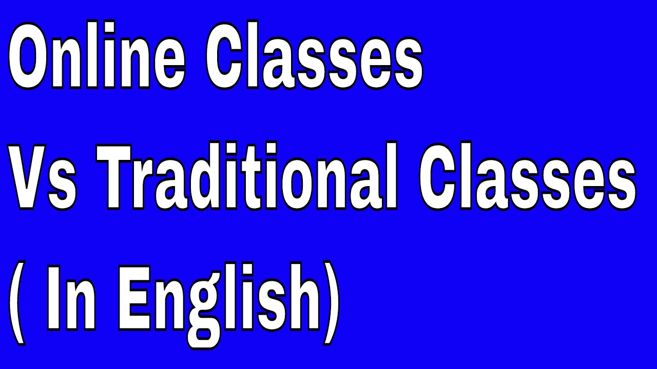 "traditional classrooms vs online classes ""shall i take my next course online or shall i stick with my face-to-face classes"" if  you are reading this post, it is possible that you are toying with."