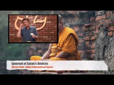Ignorant of Satan's Devices - Warren Smith