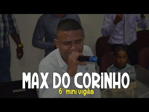 6º Mini Vigília | Max do Corinho | (Corinho de fogo) | 08/09/17