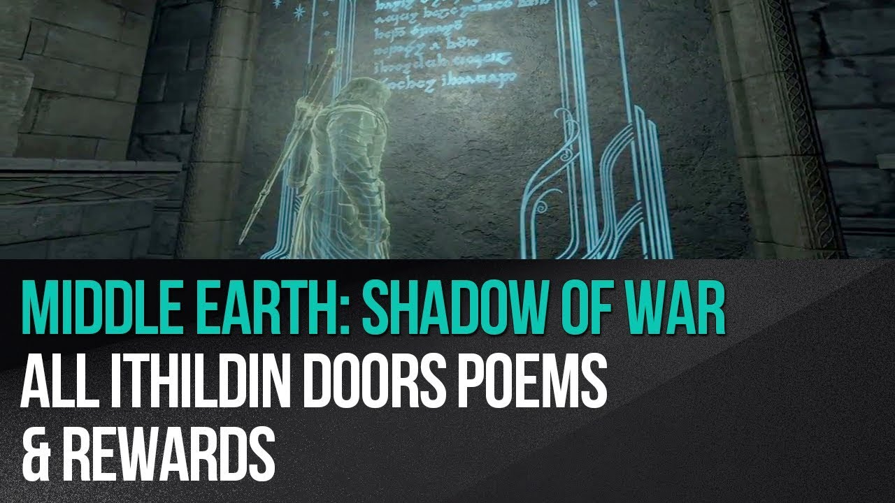 All Ithildin Doors Poems Middle Earth Shadow Of War Game