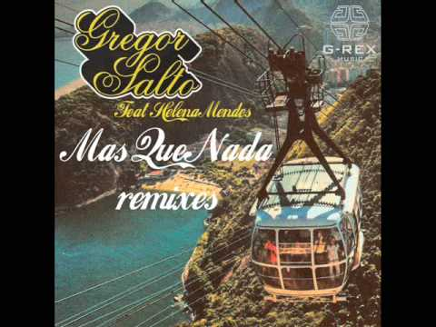 Gregor Salto feat Helena Mendes - Mas que nada (radio edit)