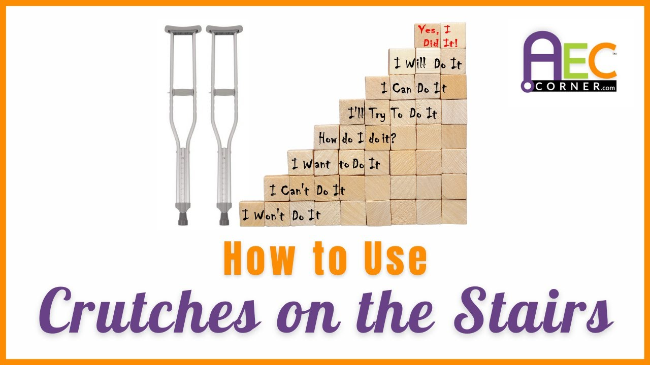 How To Use Crutches On The Stairs Youtube