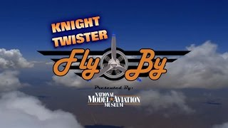 "Fly By -  ""Knight Twister"""