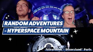 RANDOM ADVENTURES - Ils testent HYPERSPACE MOUNTAIN [Épisode 2]