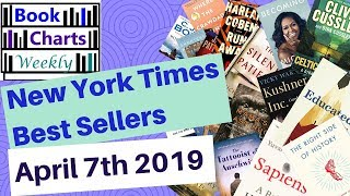 Top 10 Books to Read - FICTION & NONFICTION: New York Times Best Sellers' Chart (April 7th 2019).