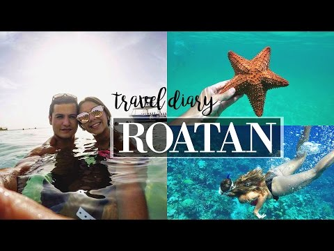 ROATAN, HONDURAS | Travel Diary