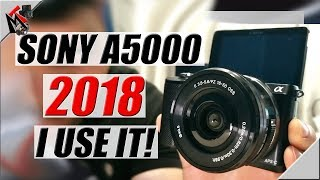 Sony a5000 in 2018 - Gets It DONE!