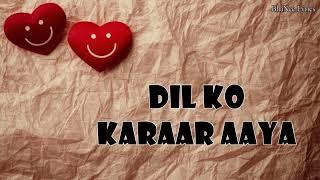 """Dil Ko Karaar Aaya (From """"Sukoon"""") lyrics - BhaNee Lrics"""