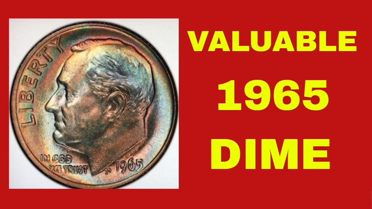 1965 ROOSEVELT DIME A COIN WHICH IS NOT GETTING AS MUCH ATTENTION IT SHOULD DIMES TO LOOK FOR