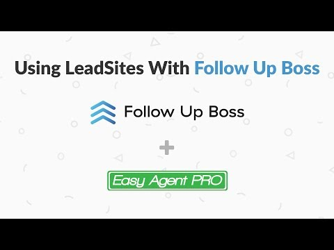 Using LeadSites With Followup Boss – How to get your real estate leads into Followup Boss