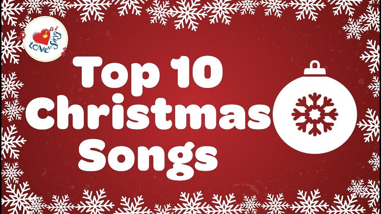 Christmas Top.Top 10 Christmas Songs With Lyrics 2019
