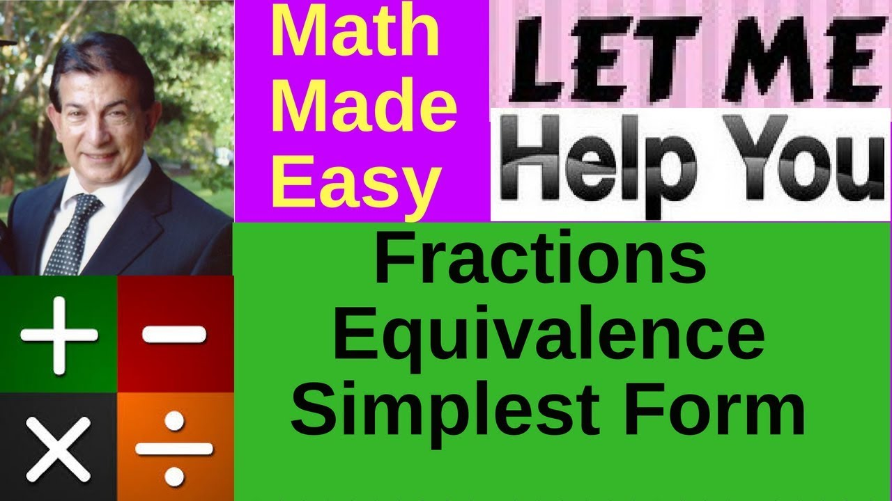 Fractions Equivalent Fractions Simplest Form - YouTube