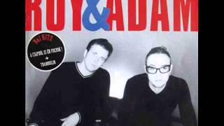 Roy és Ádám: A csapból is én folyok