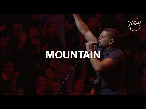 Mountain  Hillsong Worship