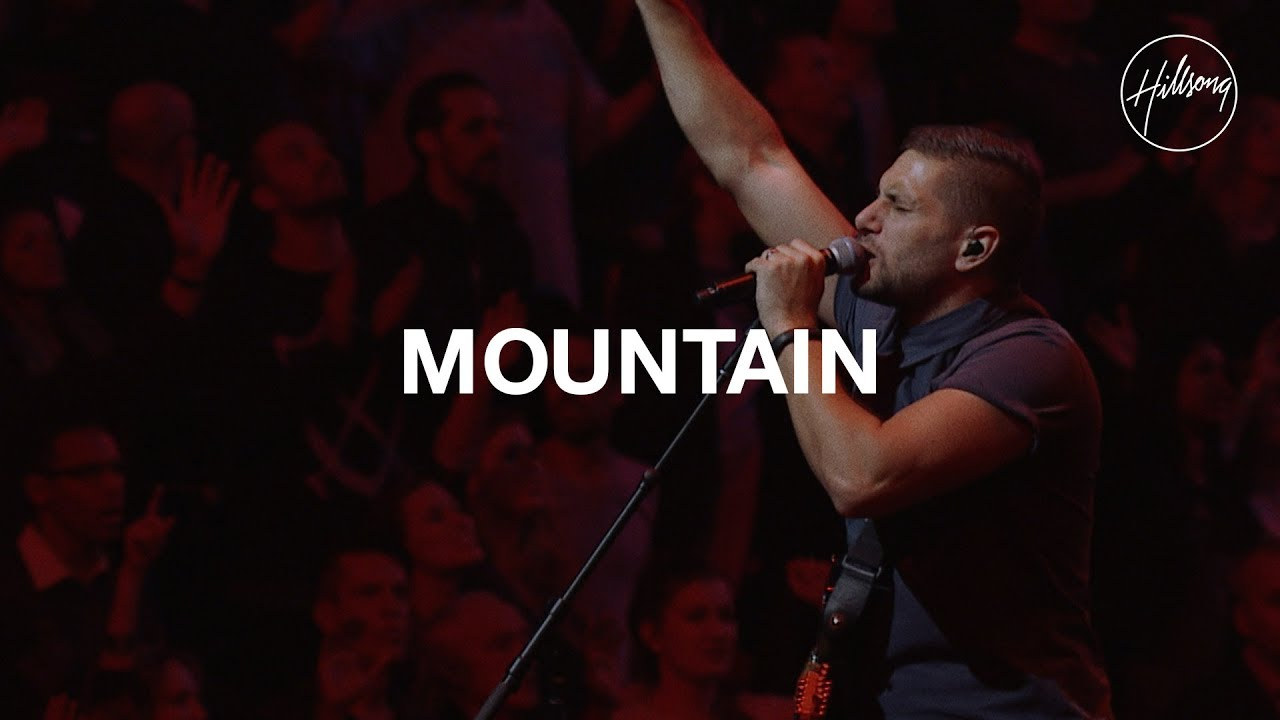 Download Mountain - Hillsong Worship