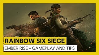 Rainbow Six Siege - Ember Rise : Gameplay and Tips