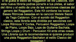 Libreria Reggaeton Loops Tego Calderon Metele Sazon