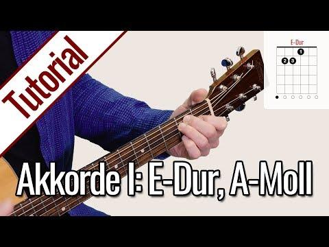 Gitarre Lernen - Akkorde I: E-Dur, A-Moll | Anfänger Onlinekurs