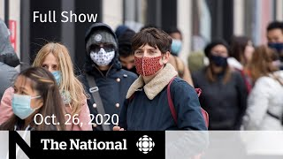 CBC News: The National | Provinces respond to rising COVID-19 case numbers | Oct. 26, 2020