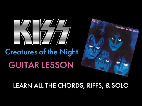 How To Play Creatures Of The Night - KISS - Riffs/Chords/Solo