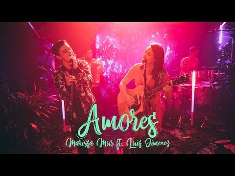 Marissa Mur Ft. Luis Jimenez - Amores [Live Session] mp3