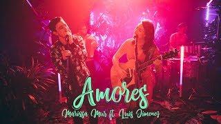 Marissa Mur Ft. Luis Jimenez - Amores [Live Session]