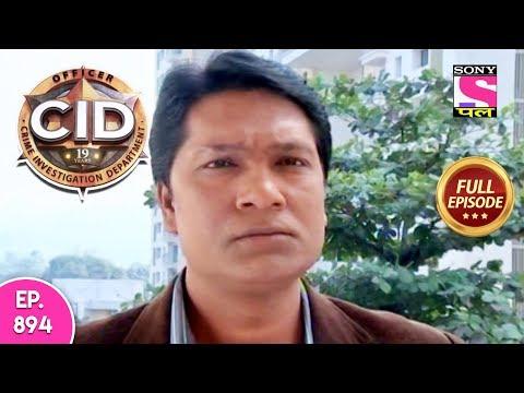 CID - Full Episode 894 - 12th January, 2019