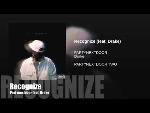 Recognize - Partynextdoor (feat. Drake)