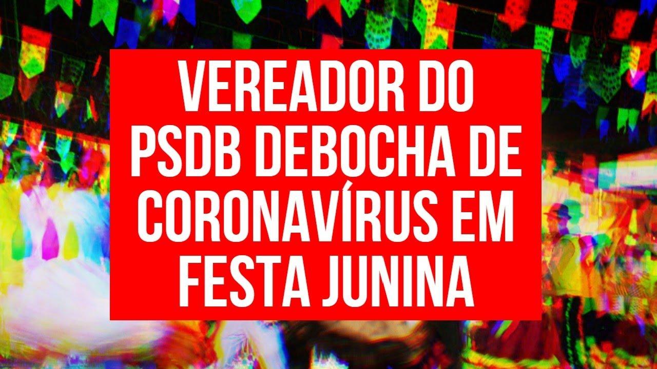 VEREADOR DO PSDB FAZ FESTA JUNINA E GRITA