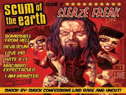Scum of the Earth - The Devil made me do it