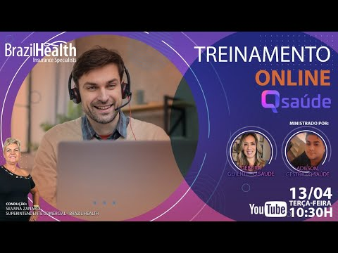Treinamento Qsaude + Brazil Health 13/04, 10h30 - Parte 2 (ao vivo)