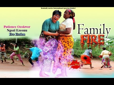 Family Fire 1 - (2014) Nigeria Nollywood Movie
