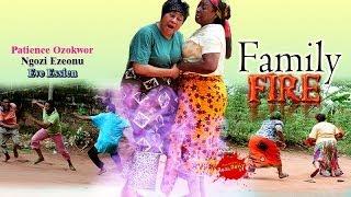 Family Fire 1 - (2014) Nigeria Nollywood Movie